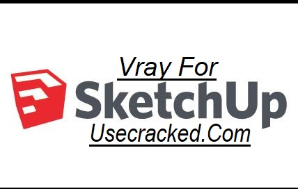 Vray Sketchup Crack